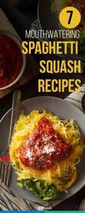 Here are 7 healthy spaghetti squas - 285 Appetizing Wheat Belly Recipes - RecipePin.com