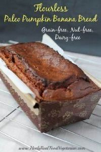 Paleo Pumpkin Banana Bread Recipe  - 285 Appetizing Wheat Belly Recipes - RecipePin.com