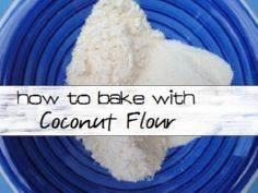 How to use coconut flour in baking - 285 Appetizing Wheat Belly Recipes - RecipePin.com