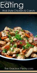 Clean Eating Wok-Style Chicken &am - 60 Wok Recipes - Popular Stir-Fry and Wok Recipes - RecipePin.com